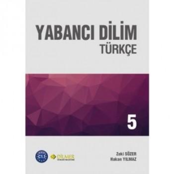 Yabancı Dilim Türkçe 5 Yeni...