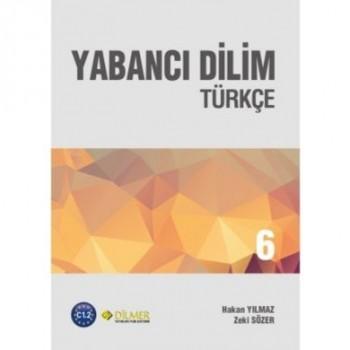 Yabancı Dilim Türkçe 6 Yeni...