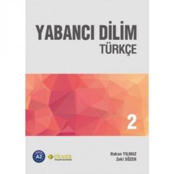 Yabancı Dilim Türkçe 2 Yeni...